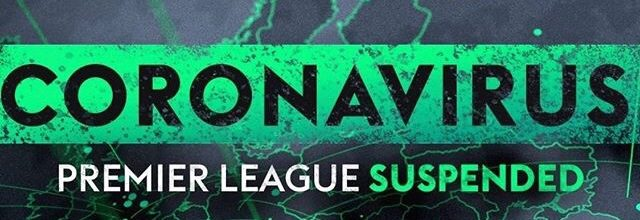The Premier League has decided to postpone all matches until the 3rd of April due to Coronavirus