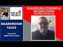 Mike Armstrong on Boardroom Talks on the Fire in the Belly Podcast